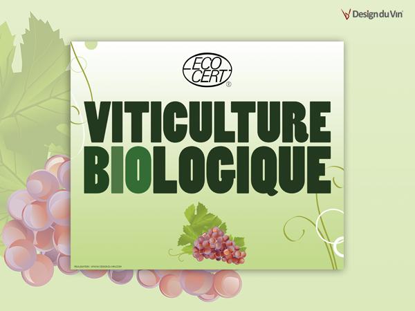 Panneaux de signalisation – Viticulture Biologique